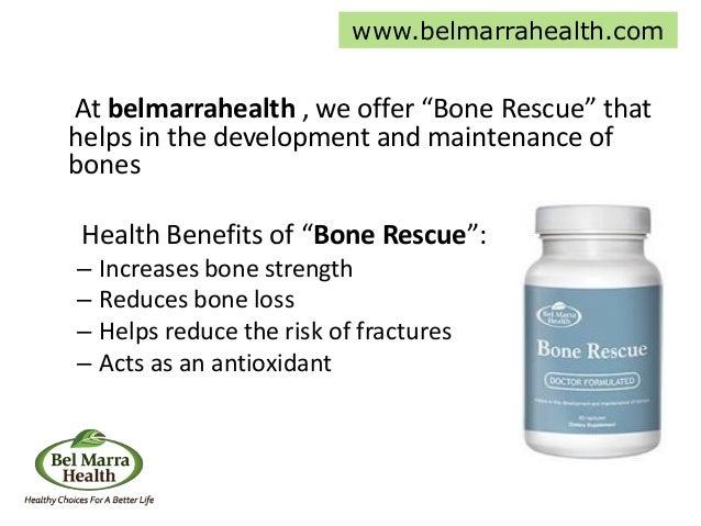 "At belmarrahealth , we offer ""Bone Rescue"" that helps in the development and maintenance of bones Health Benefits of ""Bone..."