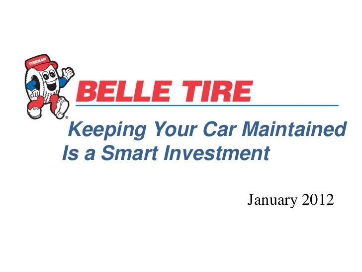 Keeping Your Car MaintainedIs a Smart Investment                  January 2012