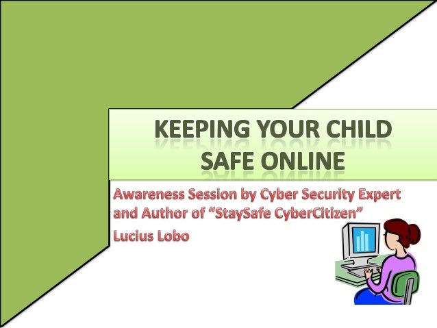 Setting the Context • Make parents aware of cyber risks and their affect on teenage children • Outline commonly used pract...