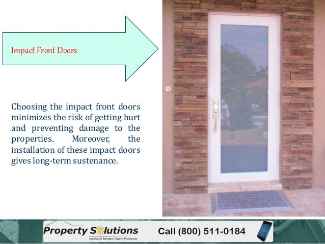 Keeping your home and office safe with impact front doors