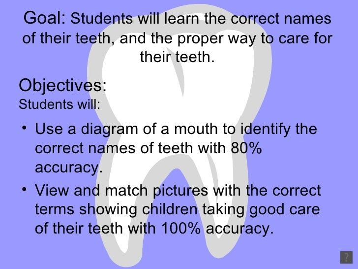Keeping your teeth healthy and strong1 4 goal students will learn the correct names of their teeth ccuart Image collections