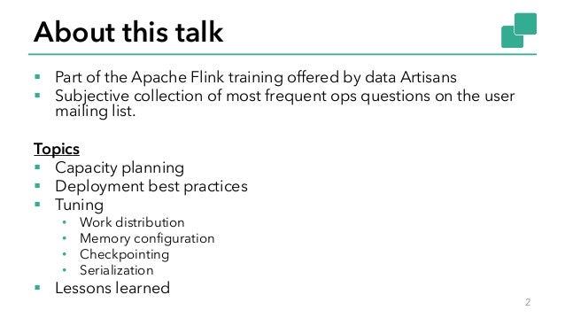 Flink Forward Berlin 2017: Robert Metzger - Keep it going - How to reliably and efficiently operate Apache Flink Slide 2