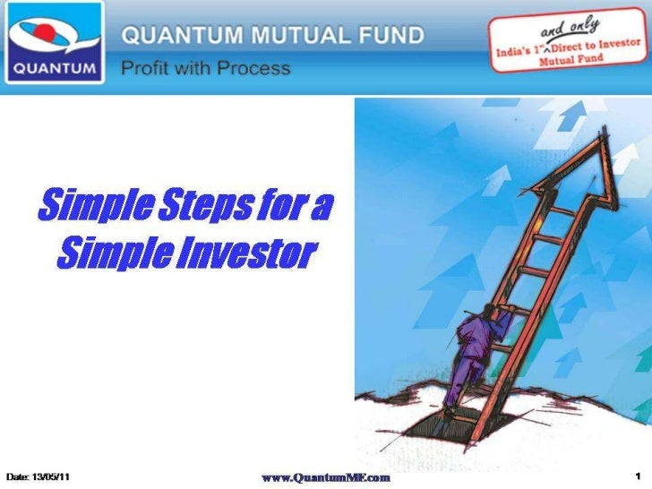 Simple Steps for a Simple Investor Date: 13/05/11