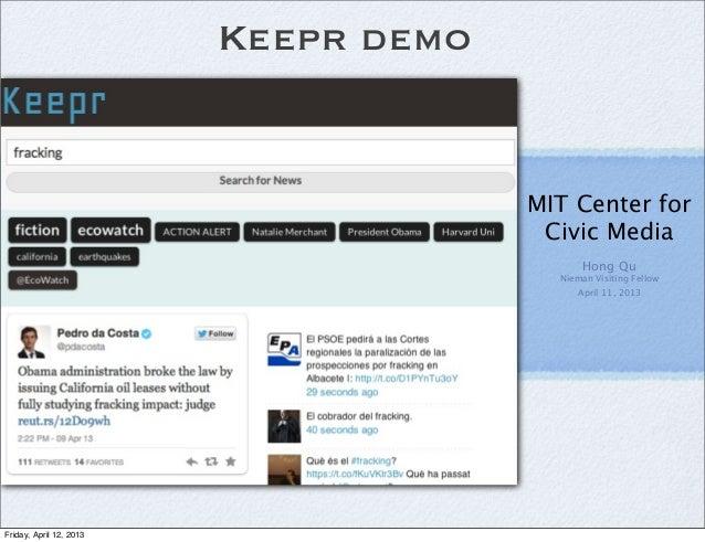 Keepr demo                                      MIT Center for                                       Civic Media          ...