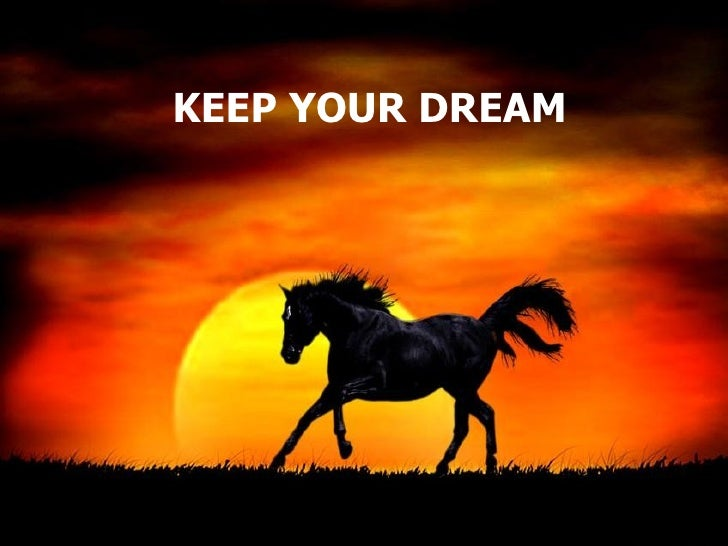 KEEP YOUR DREAM