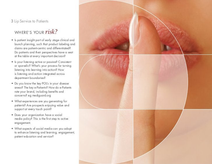 3 Lip Service to Patients  WHERE'S YOUR              risk?• Is patient insight part of early stage clinical and  launch pl...