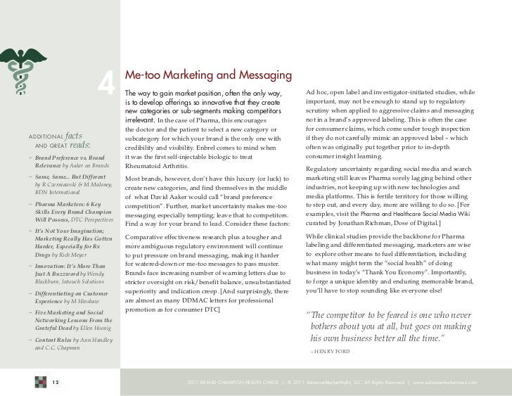 4        Me-too Marketing and Messaging                                    The way to gain market position, often the only...