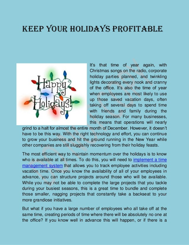 KEEP YOUR HOLIDAYS PROFITABLE                                      It's that time of year again, with                     ...