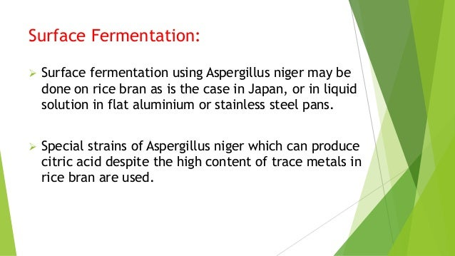 production of citric acid a niger Citric acid has high economic potential owing to its numerous applications it is  mostly produced by microbial fermentation using aspergillus.