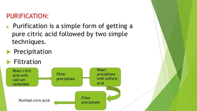 production of citric acid Citric acid has many uses in wine production citric acid is a weak organic acid, which is often used as a natural preservative or additive to food or drink to add a sour taste to food it can also be used to neutralize surfaces that have been treated with basic substances.