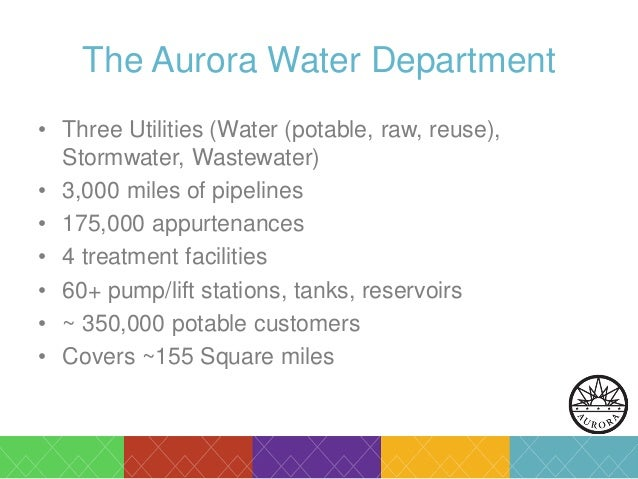 2015 GIS in Colorado: Going Mobile, Aurora Water Empowers Field Staff…