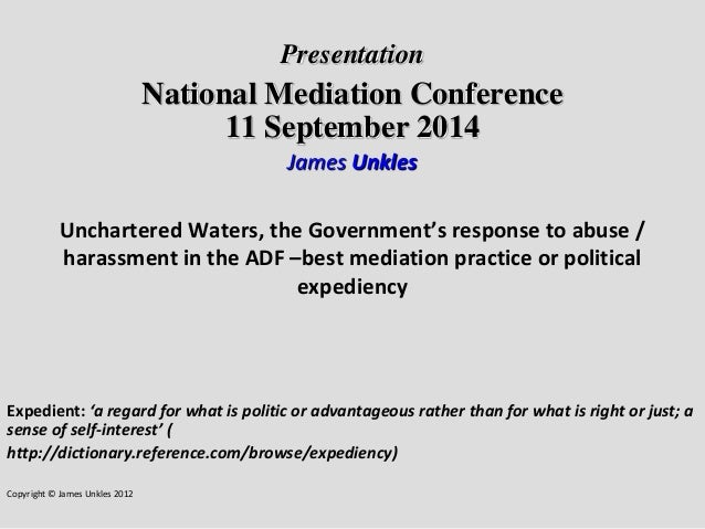 Presentation  National Mediation Conference 11 September 2014  James Unkles  Unchartered Waters, the Government's response...