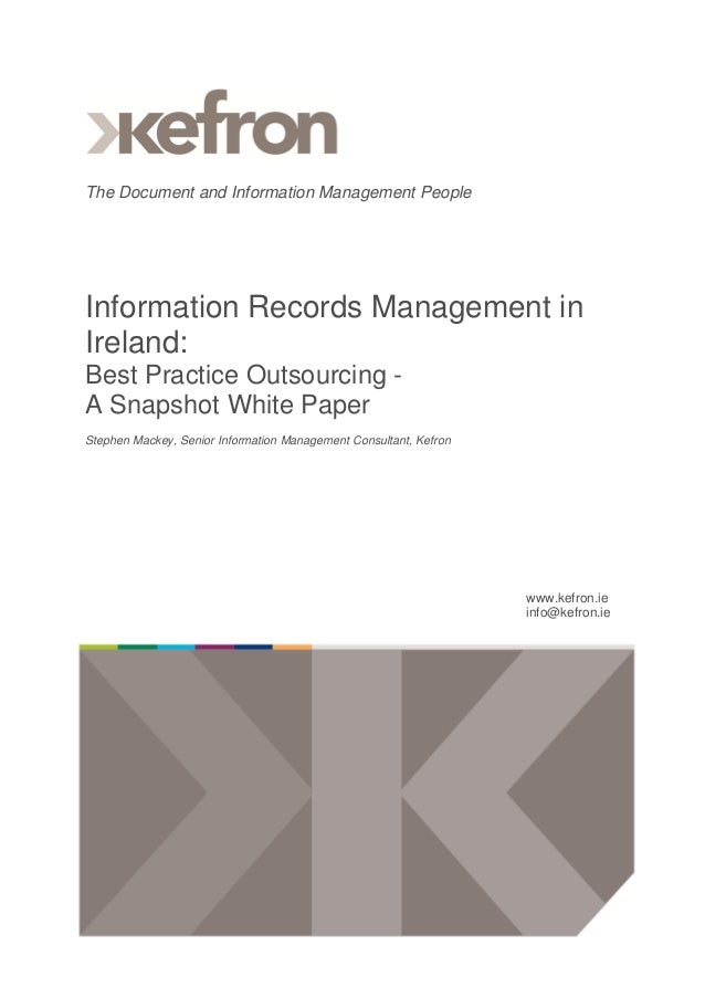 The Document and Information Management People  Information Records Management in Ireland: Best Practice Outsourcing A Sna...