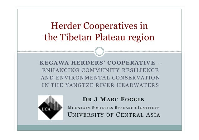 KEGAWA HERDERS' COOPERATIVE – ENHANCING COMMUNITY RESILIENCE AND ENVIRONMENTAL CONSERVATION IN THE YANGTZE RIVER HEADWATER...