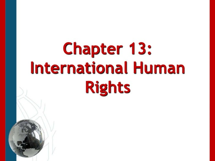 Chapter 13: International Human Rights<br />