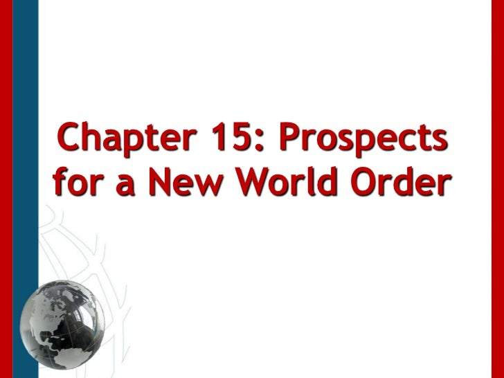 Chapter 15: Prospects for a New World Order<br />