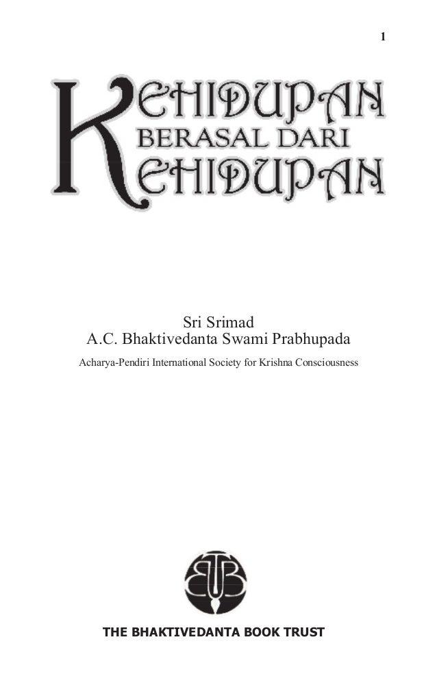 1 Sri Srimad A.C. Bhaktivedanta Swami Prabhupada Acharya-Pendiri International Society for Krishna Consciousness THE BHAKT...