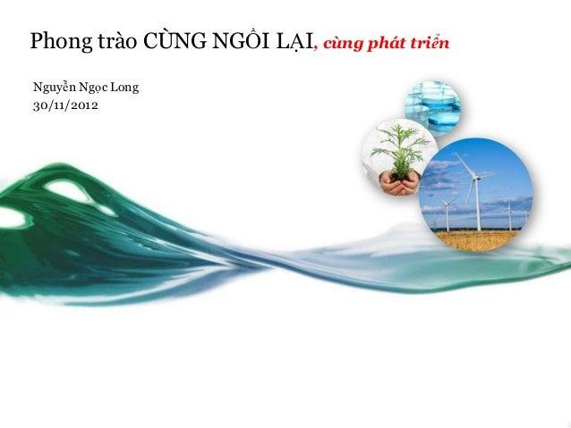 Phong trào CÙNG NGỒI LẠI, cùng phát triểnNguyễn Ngọc Long30/11/2012