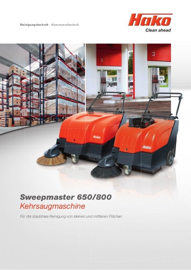 Sweepmaster 650/800 Kehrsaugmaschine Für die staubfreie Reinigung von kleinen und mittleren Flächen Reinigungstechnik · Ko...