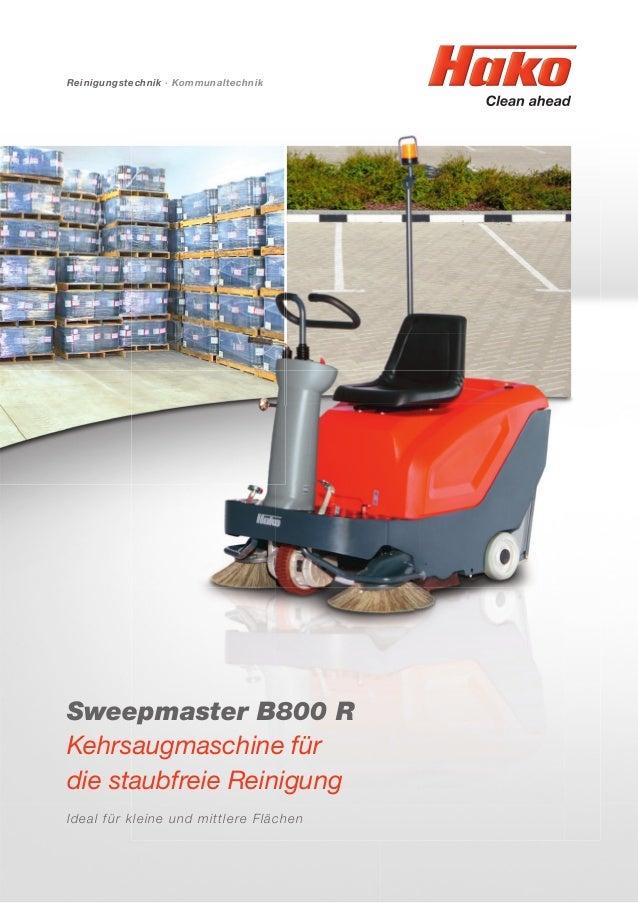 Reinigungstechnik · Kommunaltechnik Sweepmaster B800 R Kehrsaugmaschine für die staubfreie Reinigung Ideal für kleine und ...