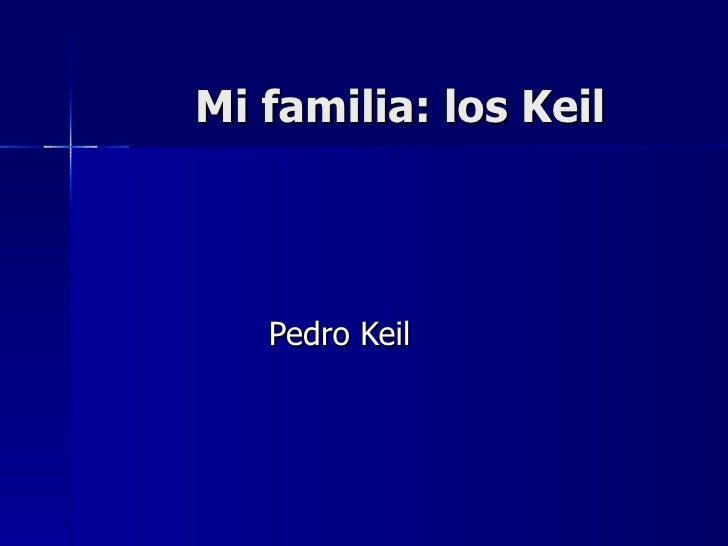 Mi familia: los Keil Pedro Keil