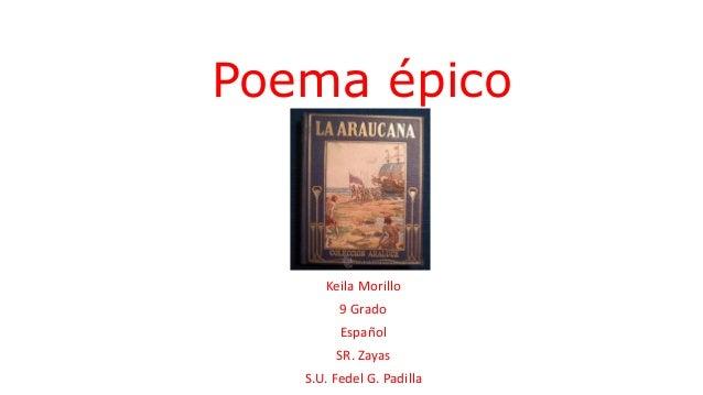Poema épico Keila Morillo 9 Grado Español SR. Zayas S.U. Fedel G. Padilla