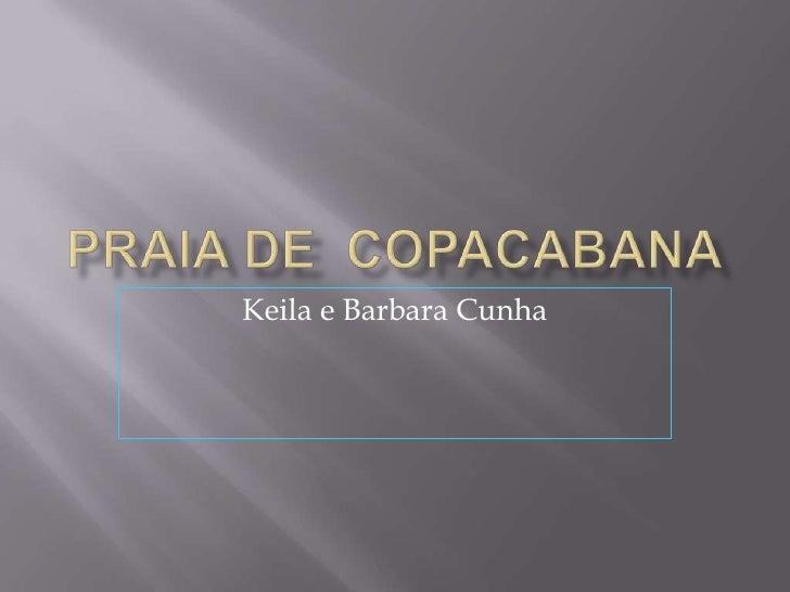 Praia de  Copacabana<br />Keila e Barbara Cunha<br />