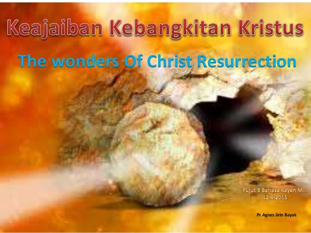 The wonders Of Christ Resurrection