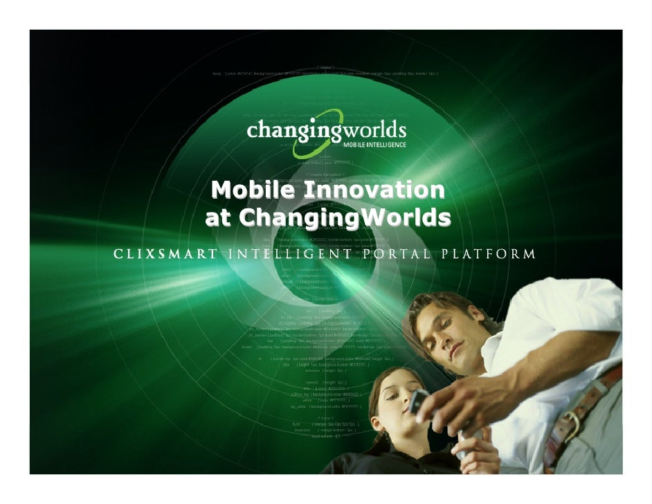 Mobile Innovation                      at ChangingWorlds                                                   CONFIDENTIAL 17...