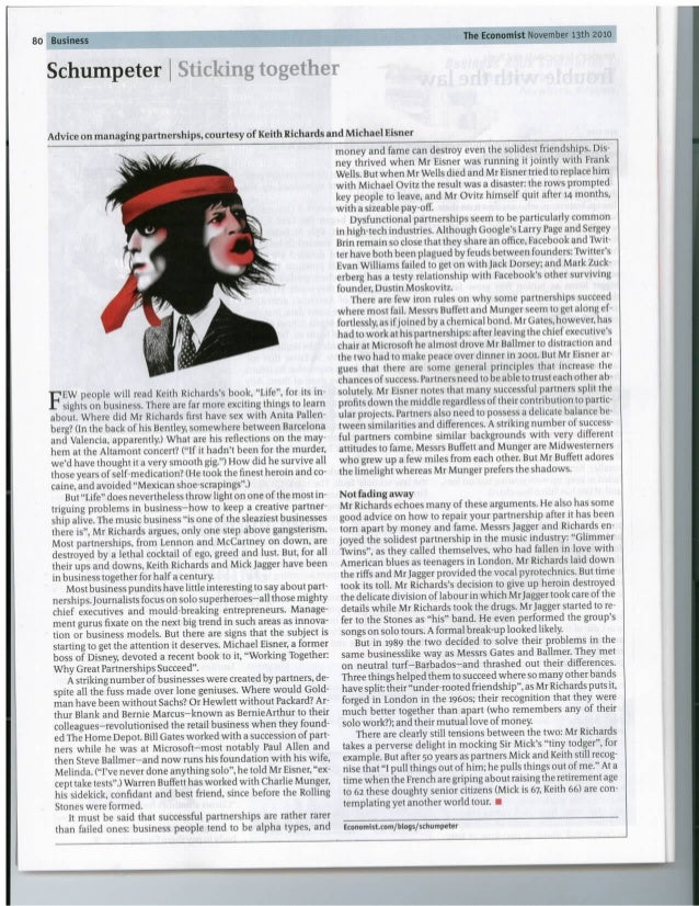 *   Schumpeter I Sticking together  Advice on managing partnerships,  courtesy of Keith Richards and Michael Eisner     EW...