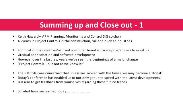APM PMC SIG conference 2021, Project controls: but not as we know it, Close of conference, 13 July 2021 Slide 2