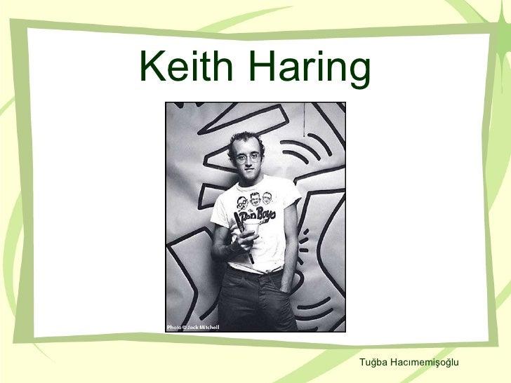Keith Haring Tuğba Hacımemişoğlu