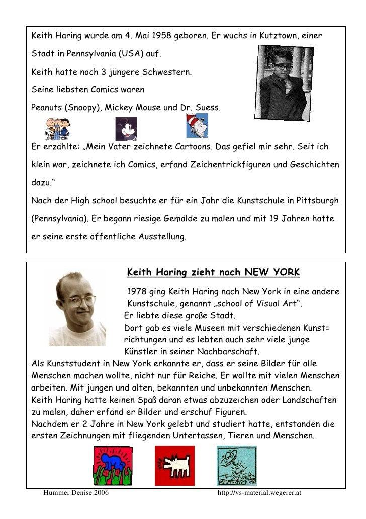 Keith Haring wurde am 4. Mai 1958 geboren. Er wuchs in Kutztown, einerStadt in Pennsylvania (USA) auf.Keith hatte noch 3 j...