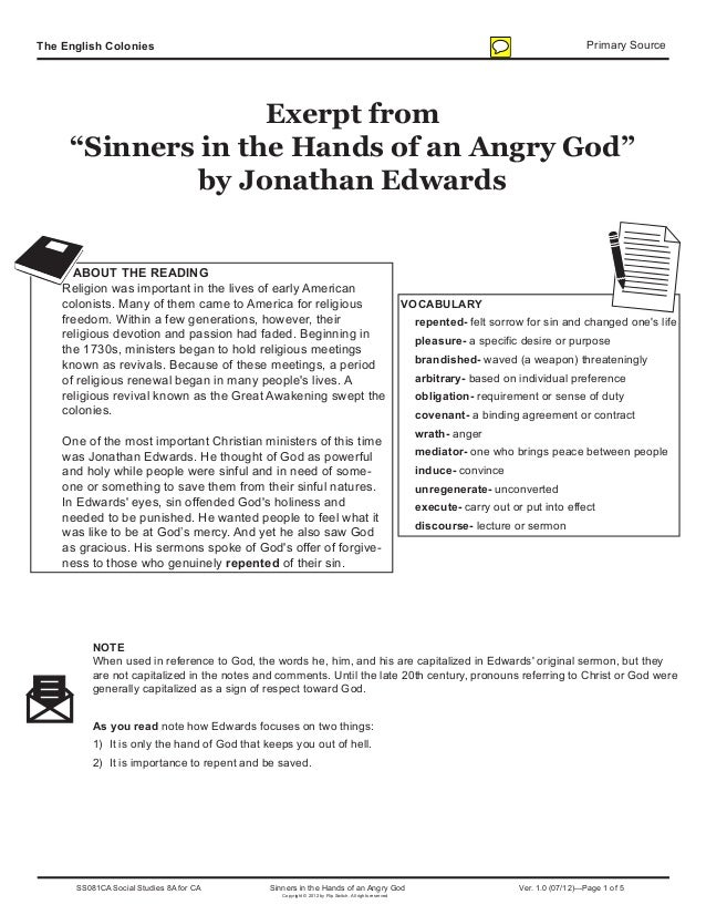 "The English Colonies Primary SourceExerpt from""Sinners in the Hands of an Angry God""by Jonathan EdwardsABOUT THE READINGRe..."