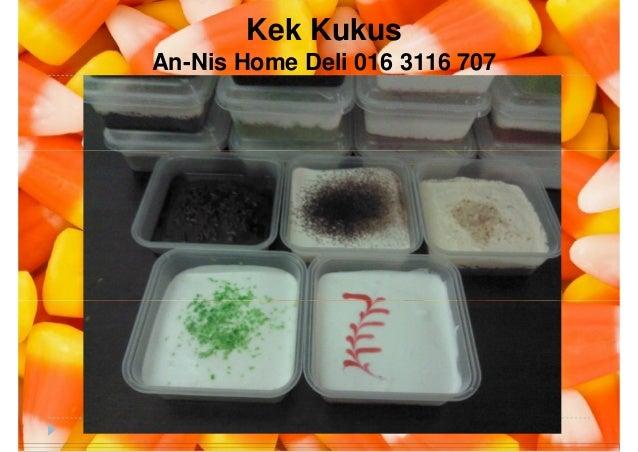 Kek Kukus An-Nis Home Deli 016 3116 707