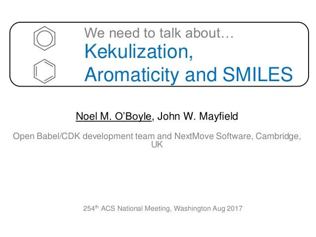 We need to talk about Kekulization, Aromaticity and SMILES