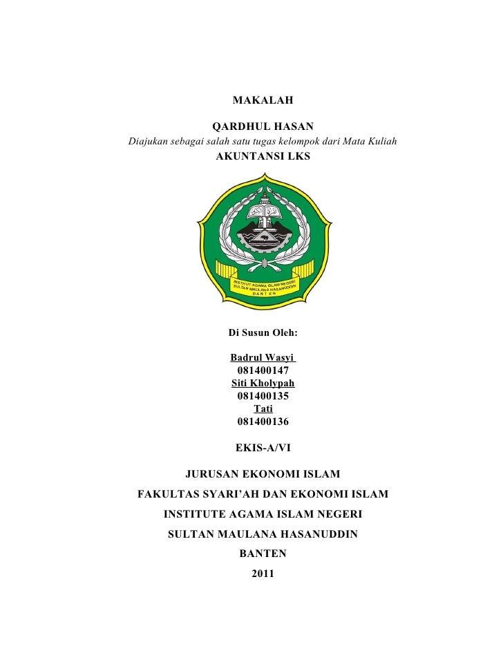 MAKALAH                  QARDHUL HASANDiajukan sebagai salah satu tugas kelompok dari Mata Kuliah                   AKUNTA...