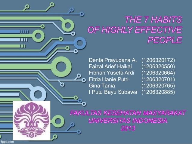 Denta Prayudana A. (1206320172) Faizal Arief Haikal (1206320550) Fibrian Yusefa Ardi (1206320664) Fitria Hanie Putri (1206...