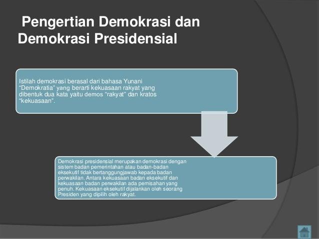 Apa Itu Demokrasi Presidensiil