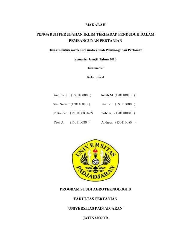 MAKALAH PENGARUH PERUBAHAN IKLIM TERHADAP PENDUDUK DALAM PEMBANGUNAN PERTANIAN Disusun untuk memenuhi mata kuliah Pembangu...