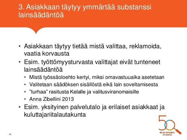 Laura Kalliomaa-Puha: Mitä oikeusturvan saaminen edellyttää asiakkaal…