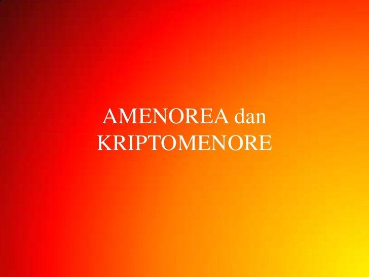 AMENOREA danKRIPTOMENORE
