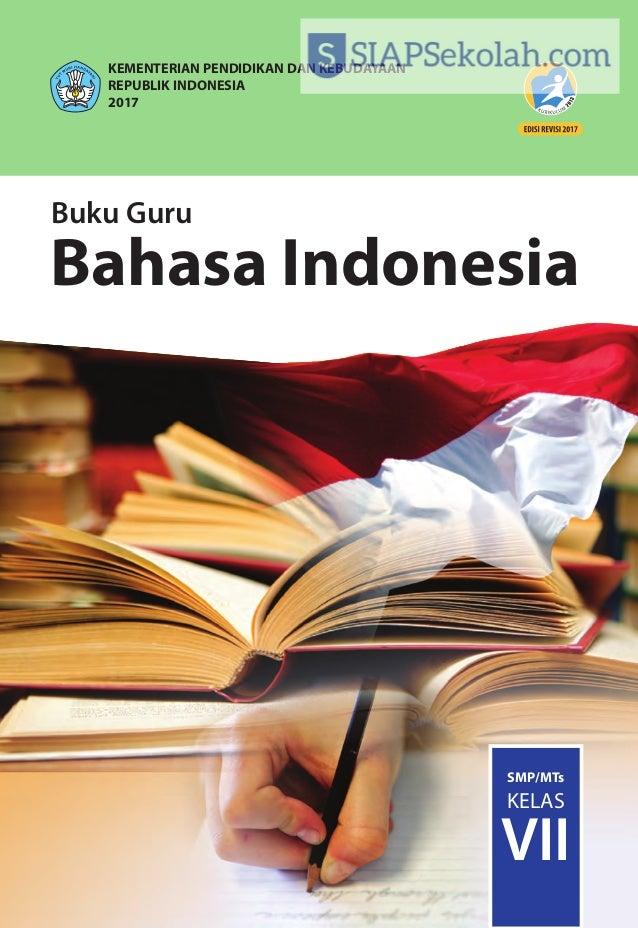 ISBN: 978-602-282-972-0 (jilid lengkap) 978-602-282-973-7 (jilid 1) BukuGuru•BahasaIndonesia•KelasVIISMP/MTs Buku Guru Bah...