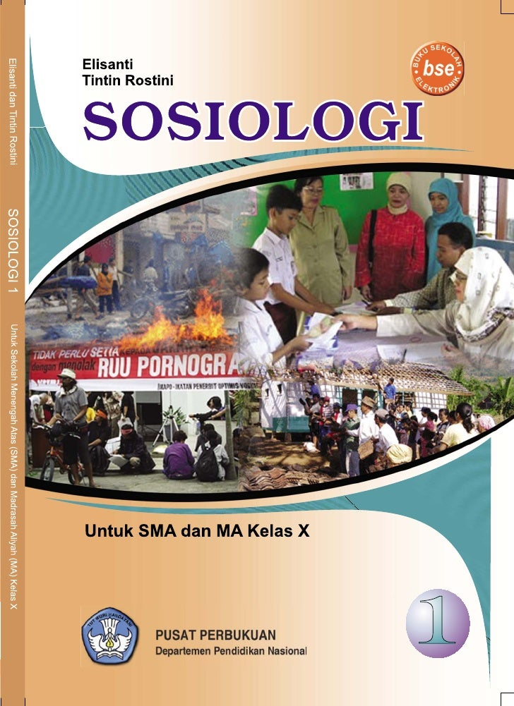 Elisanti Tintin Rostini     Sosiologi Untuk SMA/MA Kelas X                                   1    Sosiologi untuk SMA/MA k...