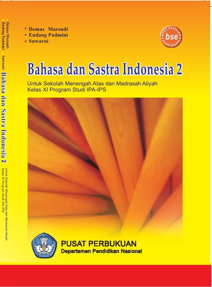 Kelas11 bhs indonesia_studi_ipa_ips_demas_endang