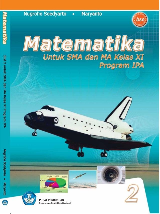 i 2 Untuk SMA dan MA Kelas XI Program IPA Matematika Nugroho Soedyarto Maryanto Pusat Perbukuan Departemen Pendidikan Nasi...