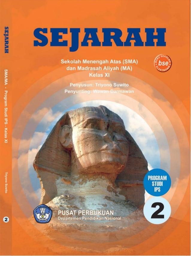 SEJARAHSekolah Menengah Atas dan Madrasah Aliyah              Program IPS               Jilid 2 Kelas XI                  ...