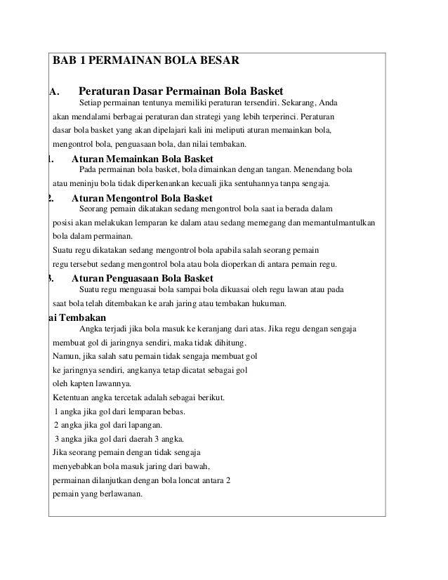 BAB 1 PERMAINAN BOLA BESAR  A. Peraturan Dasar Permainan Bola Basket  Setiap permainan tentunya memiliki peraturan tersend...