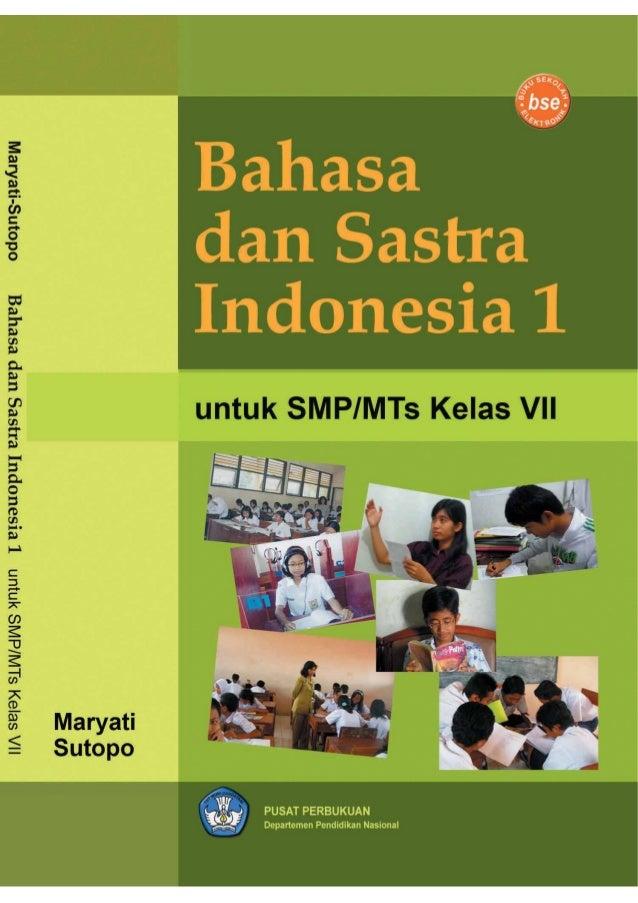 Kelas VII Bahasa dan Sastra Indonesia untuk SMP/MTs Kelas VII Maryati Sutopo PUSATPERBUKUAN Departemen Pendidikan Nasional