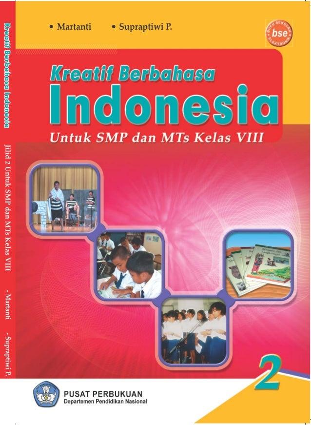 ii Hak Cipta pada Departemen Pendidikan Nasional Dilindungi oleh Undang-undang Kreatif Berbahasa Indonesia Jilid 2 untuk S...